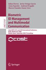 Biometric ID Management and Multimodal Communication