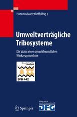 Umweltverträgliche Tribosysteme