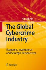 The Global Cybercrime Industry