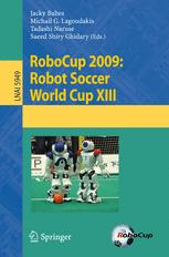 RoboCup 2009: Robot Soccer World Cup XIII