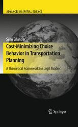 Cost-Minimizing Choice Behavior in Transportation Planning