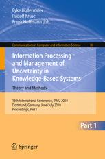 Information Processing and Management of Uncertainty in Knowledge-Based Systems. Theory and Methods