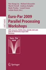 Euro-Par 2009 – Parallel Processing Workshops