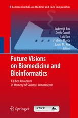 Future Visions on Biomedicine and Bioinformatics 1