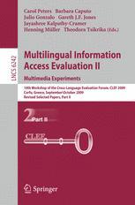 Multilingual Information Access Evaluation II. Multimedia Experiments