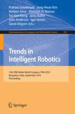 Trends in Intelligent Robotics