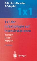1 x 1 der Infektiologie auf Intensivstationen