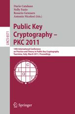 Public Key Cryptography – PKC 2011
