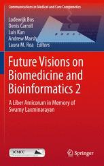 Future Visions on Biomedicine and Bioinformatics 2