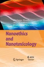 Nanoethics and Nanotoxicology