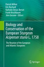 Biology and Conservation of the European SturgeonAcipenser sturioL. 1758