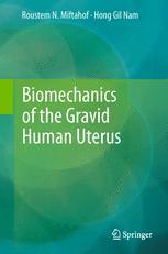 Biomechanics of the Gravid Human Uterus