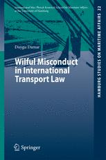 Wilful Misconduct in International Transport Law