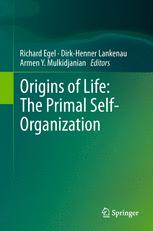 Origins of Life: The Primal Self-Organization