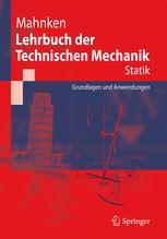 Lehrbuch der Technischen Mechanik - Statik