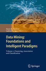 Data Mining: Foundations and Intelligent Paradigms