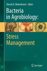 Bacteria in Agrobiology: Stress Management