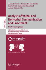 Analysis of Verbal and Nonverbal Communication and Enactment. The Processing Issues