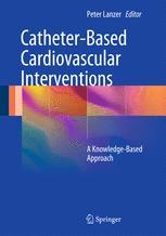 Catheter-Based Cardiovascular Interventions