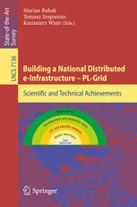 Building a National Distributed e-Infrastructure–PL-Grid