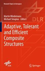 Adaptive, tolerant and efficient composite structures