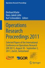 Operations Research Proceedings 2011