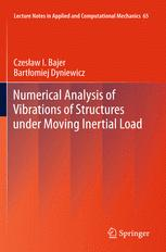 Numerical Analysis of Vibrations of Structures under Moving Inertial Load