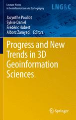 Progress and New Trends in 3D Geoinformation Sciences