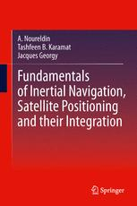 Fundamentals of Inertial Navigation, Satellite-based Positioning and their Integration