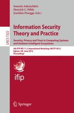 Information Security Theory and Practice. Security, Privacy and Trust in Computing Systems and Ambient Intelligent Ecosystems