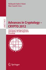 Advances in Cryptology – CRYPTO 2012