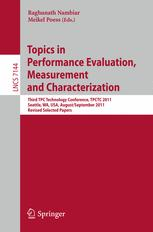 Topics in Performance Evaluation, Measurement and Characterization