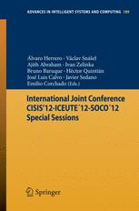 International Joint Conference CISIS'12-ICEUTE´12-SOCO´12 Special Sessions