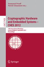 Cryptographic Hardware and Embedded Systems – CHES 2012