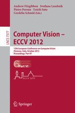 Computer Vision – ECCV 2012