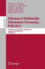 Advances in Multimedia Information Processing – PCM 2012