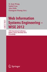 Web Information Systems Engineering - WISE 2012