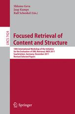 Focused Retrieval of Content and Structure