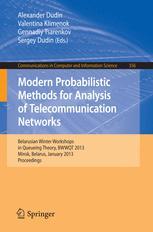 Modern Probabilistic Methods for Analysis of Telecommunication Networks