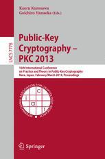 Public-Key Cryptography – PKC 2013