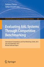 Evaluating AAL Systems Through Competitive Benchmarking