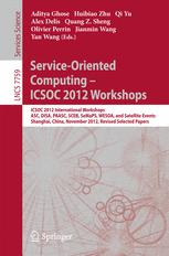 Service-Oriented Computing - ICSOC 2012 Workshops