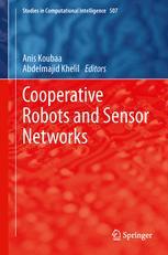 Cooperative Robots and Sensor Networks