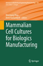 Mammalian Cell Cultures for Biologics Manufacturing