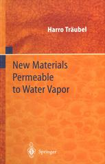 New Materials Permeable to Water Vapor