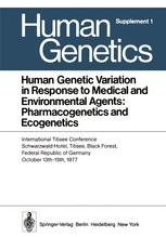 Human Genetic Variation in Response to Medical and Environmental Agents: Pharmacogenetics and Ecogenetics
