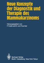 Neue Konzepte der Diagnostik und Therapie des Mammakarzinoms