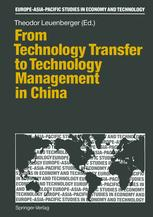 From Technology Transfer to Technology Management in China