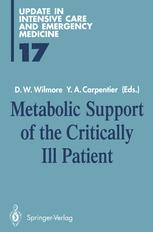Metabolic Support of the Critically Ill Patient