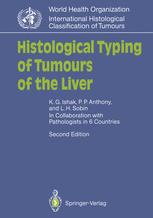 Histological Typing of Tumours of the Liver